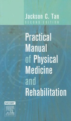 Practical Manual of Physical Medicine and Rehabilitation 9780323032858