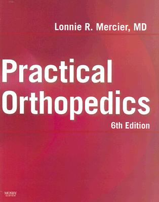 Practical Orthopedics [With CDROM] 9780323036184