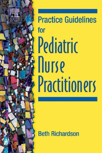 Practice Guidelines for Pediatric Nurse Practitioners 9780323029773