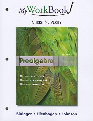 Prealgebra: MyWorkBook 9780321731029