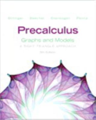 Precalculus: Graphs and Models Plus Graphing Calculator Manual Plus Mymathlab Student Access Kit 9780321845382