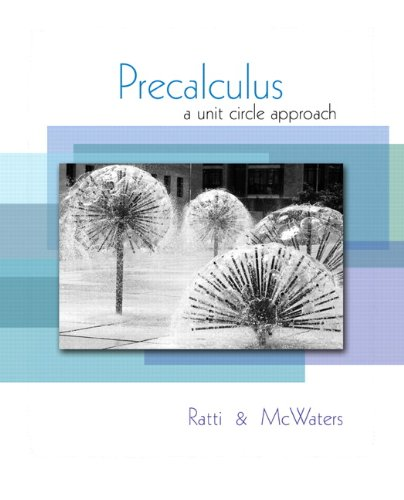 Precalculus: A Unit Circle Approach 9780321537096