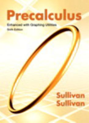 Precalculus with MyMathLab Access: Enhanced with Graphing Utilities 9780321832139