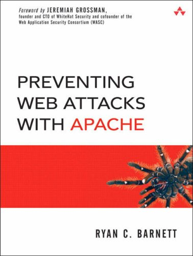 Preventing Web Attacks with Apache 9780321321282