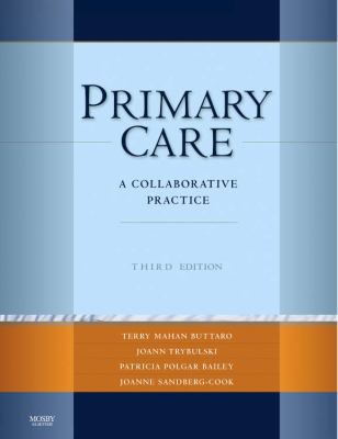 Primary Care: A Collaborative Practice 9780323047425