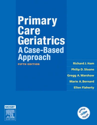 Primary Care Geriatrics: A Case-Based Approach [With CDROM] 9780323039307