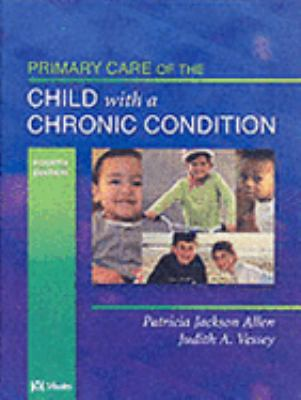 Primary Care of the Child with a Chronic Condition 9780323023641