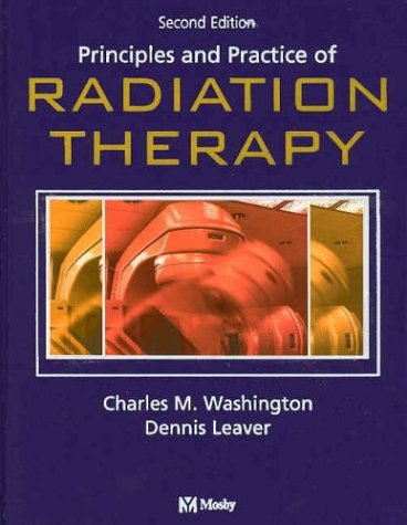 Principles and Practice of Radiation Therapy 9780323017480