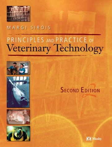 Principles and Practice of Veterinary Technology 9780323019071