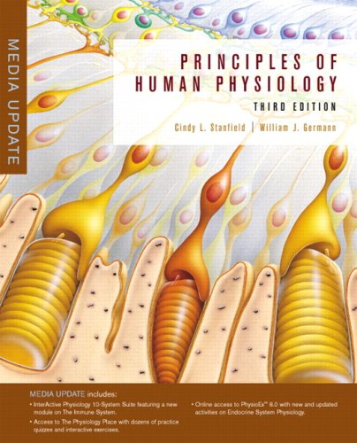 Principles of Human Physiology [With Interactive Physiology 10-System Suite] 9780321550897