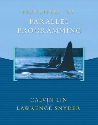 Principles of Parallel Programming 9780321487902