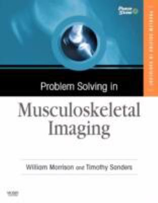 Problem Solving in Musculoskeletal Imaging [With CDROM] 9780323040341