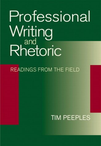 Professional Writing and Rhetoric: Readings from the Field 9780321099754