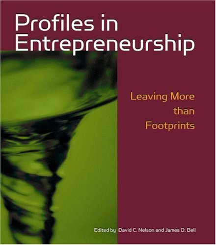 Profiles in Entrepreneurship: Leaving More Than Footprints [With CDROM] 9780324261530