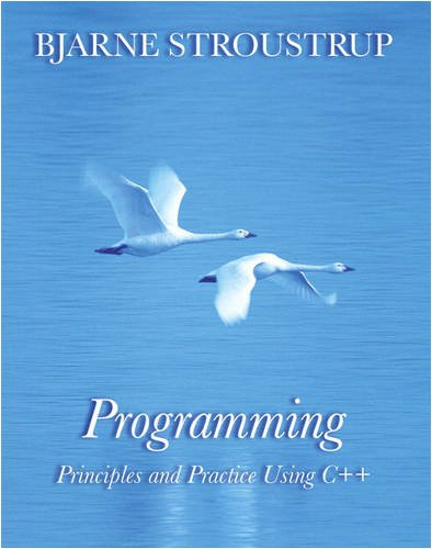 Programming: Principles and Practice Using C++ 9780321543721