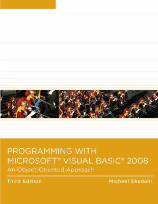 Programming with Microsoft Visual Basic 2008: An Object-Oriented Approach 9780324786248