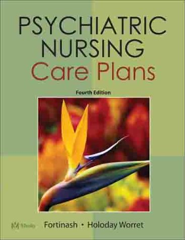 Psychiatric Nursing Care Plans [With CDROM] 9780323014823