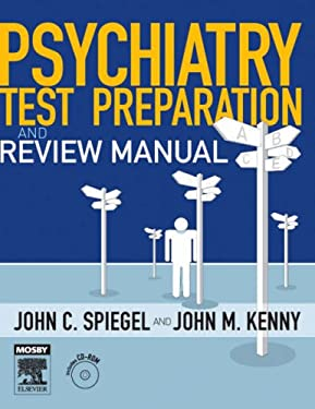 Psychiatry Test Preparation and Review Manual: Text with CD-ROM [With CDROM] 9780323044226