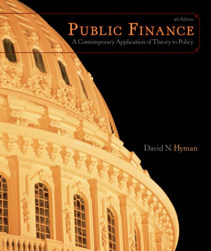 Public Finance: A Contemporary Application of Theory to Policy [With Access to Eresources] 9780324537192