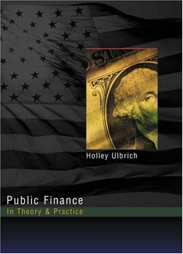 Public Finance in Theory and Practice 9780324016604