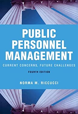Public Personnel Management: Current Concerns, Future Challenges 9780321364685