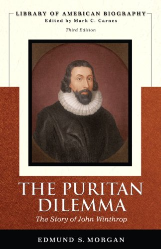 Puritan Dilemma: The Story of John Winthrop 9780321478061