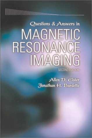 Questions and Answers in Magnetic Resonance Imaging 9780323011846