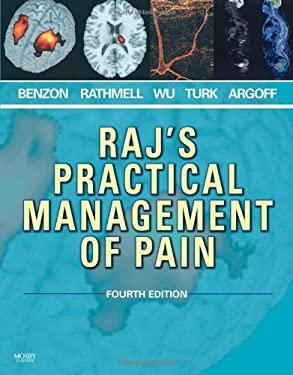 Raj's Practical Management of Pain 9780323041843