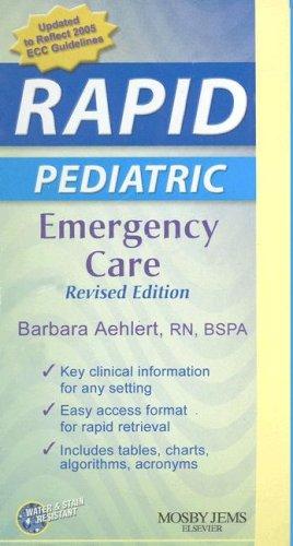 Rapid Pediatric Emergency Care 9780323047470
