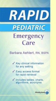 Rapid Pediatric Emergency Care 9780323039239