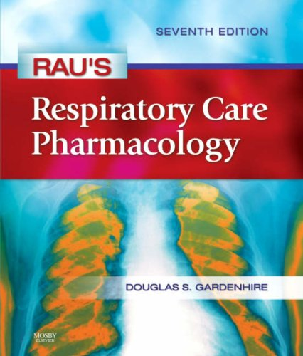 Rau's Respiratory Care Pharmacology 9780323032025