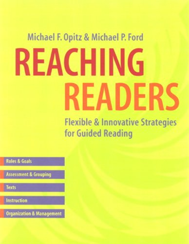 Reaching Readers: Flexible and Innovative Strategies for Guided Reading 9780325003580