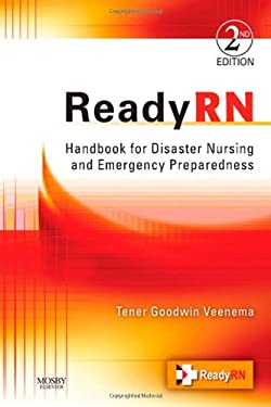 ReadyRN: Handbook for Disaster Nursing and Emergency Preparedness 9780323063616