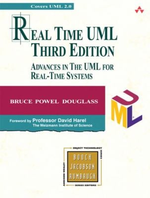 Real Time UML: Advances in the UML for Real-Time Systems 9780321160768