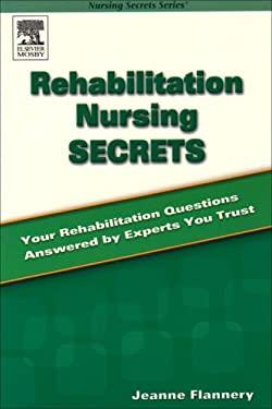 Rehabilitation Nursing Secrets 9780323031455
