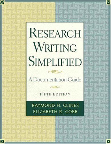 Research Writing Simplified: A Documentation Guide 9780321333421
