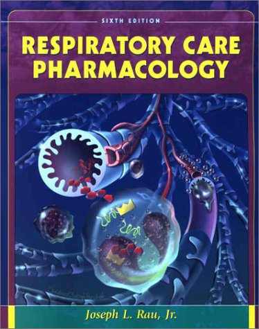 Respiratory Care Pharmacology 9780323016964