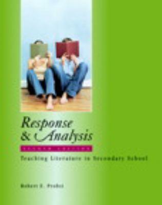 Response & Analysis: Teaching Literature in Secondary School 9780325007168