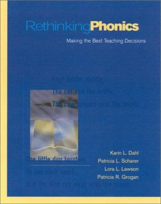 Rethinking Phonics: Making the Best Teaching Decisions 9780325003566