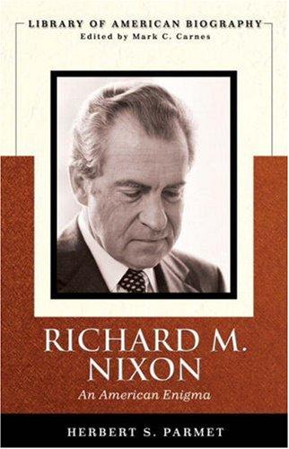 Richard M. Nixon: An American Enigma 9780321398932