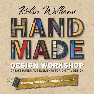 Create Handmade Elements for Digital Design 9780321647153