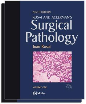 Rosai and Ackerman's Surgical Pathology - 2 Volume Set: Expert Consult: Online and Print [With CDROM] 9780323013420