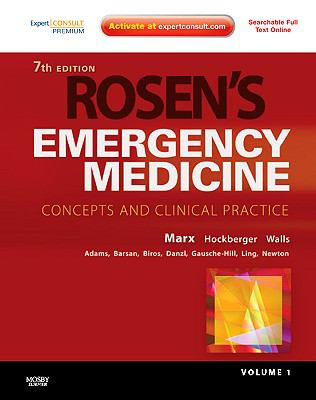 Rosen's Emergency Medicine - Concepts and Clinical Practice, 2-Volume Set: Expert Consult Premium Edition - Enhanced Online Features and Print