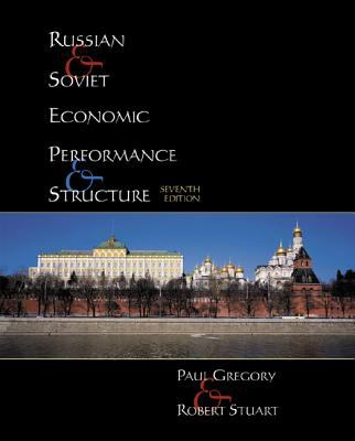 Russian and Soviet Economic Performance and Structure 9780321078162