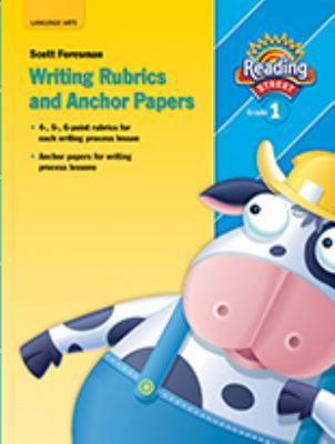 Reading 2007 Anchor Paper and Writing Rubrics Grade 1 9780328147199