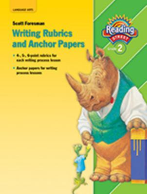 Reading 2007 Anchor Paper and Writing Rubrics Grade 2 9780328147205