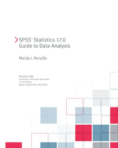 SPSS 17.0 Guide to Data Analysis 9780321621436