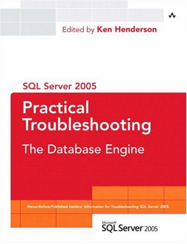 SQL Server 2005 Practical Troubleshooting: The Database Engine 9780321447746