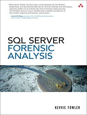 SQL Server Forensic Analysis [With DVD] 9780321544360