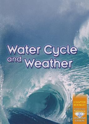 Science 2008 Chapter Booklet (Softcover) Grade 4 Chapter 06 Water Cycle and Weather 9780328324729